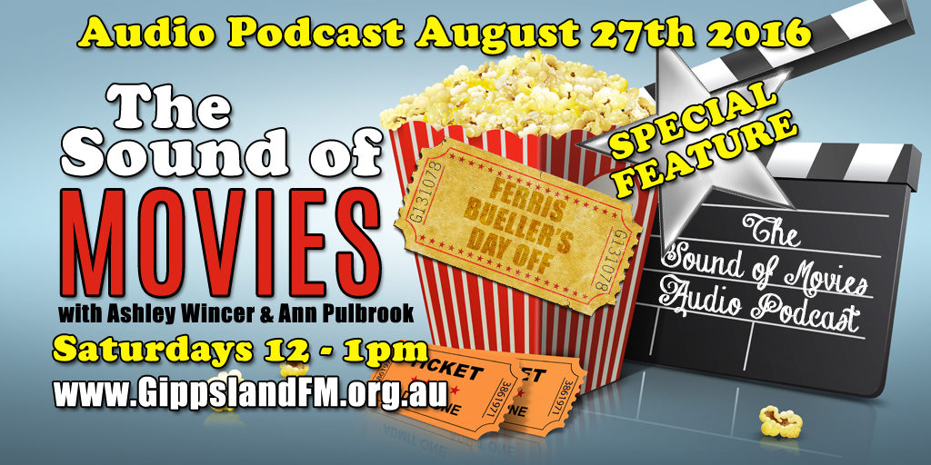 Sound of Movies – Ferris Bueller's Day Off Podcast Special Feature