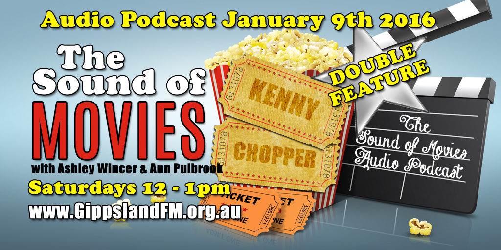 Sound of Movies – Kenny and Chopper