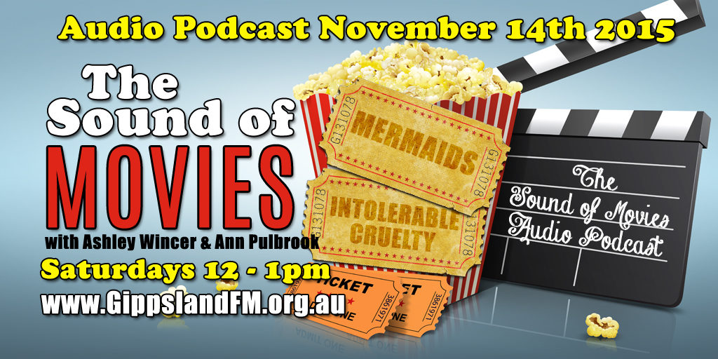 Sound of Movies – Mermaids and Intolerable Cruelty