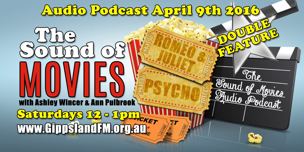 Sound of Movies – Romeo and Juliet and Psycho