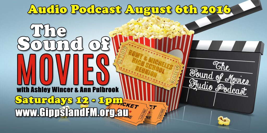 Sound of movies – Romy and Micheles High School Reunion